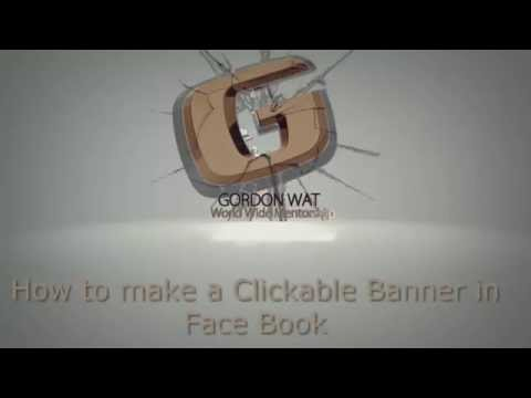 How to make a Clickable Banner in Facebook