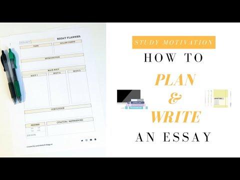 How I Plan and Write an Essay | Study Motivation | studyandorganize