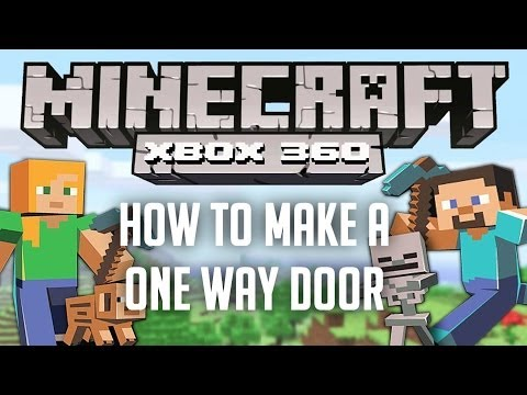 Minecraft XBOX 360: How to make a one way door!
