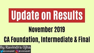 Update on Results || CA Foundation, IPCC & Final Nov 2019 Exam