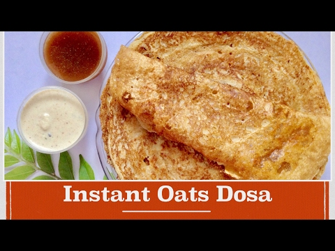 Instant Oats Dosa recipe in hindi|How to make quick, easy crispy Oats rawa Dosa|Indian veg breakfast