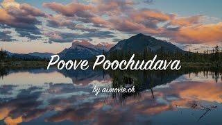 Poove Poochudava - Full Video Song