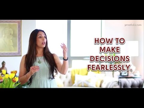 How To Make Decisions Fearlessly