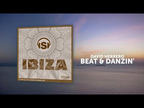 David Herrero - Beat & Danzin' - Original Mix