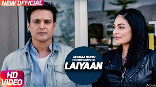 Laiyaan (Full Song) | Surabhi Dashputra & Arjunna Harjaie | Jindua | Arjunaa Harjai | Speed Records