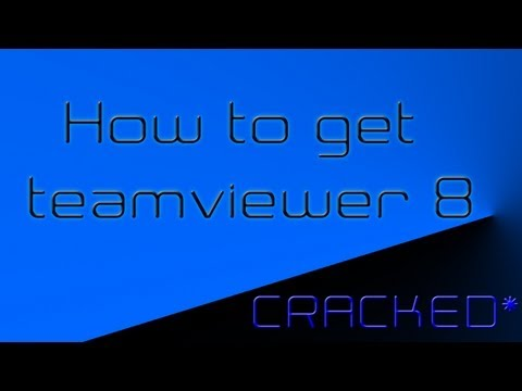 How To Get TeamViewer 8 Cracked For FREE!