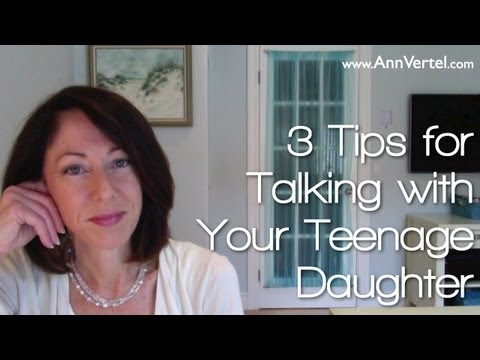 3 Tips for Talking with Your Teenage Daughter