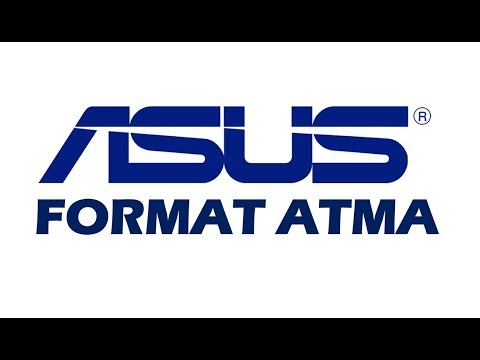 Asus Laptop Format Atma 2018