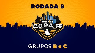 C.O.P.A. FF - Rodada 8 - Grupos B e C