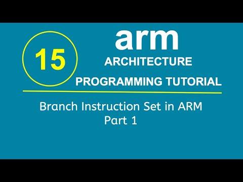 ARM Programming Tutorial 15- Branch Instruction Set in ARM Part 1