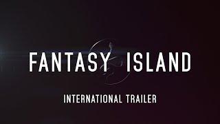 FANTASY ISLAND - Official Trailer