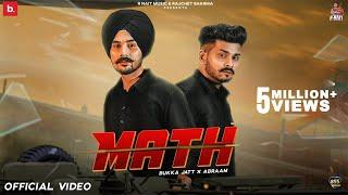 Math (Official Video) - Bukka Jatt \u0026 Abraam | R Nait | Latest Punjabi Song 2021