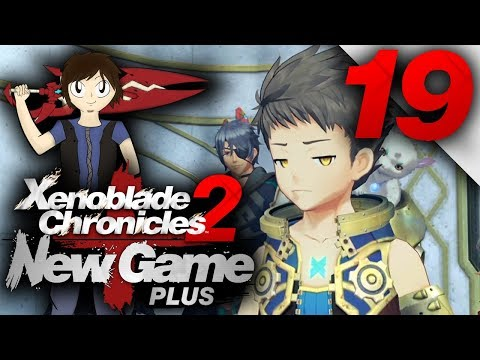 Let's Play: Xenoblade Chronicles 2 [New Game Plus] - Part 19