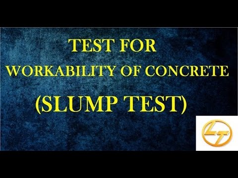 Test For Workability of Concrete - SLUMP TEST