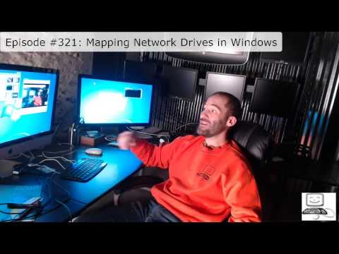 Episode #321: Mapping Network Drives in Windows