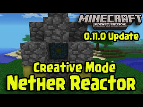Minecraft Pocket Edition - Nether Reactor in Creative Mode! (0.11.0 Update)