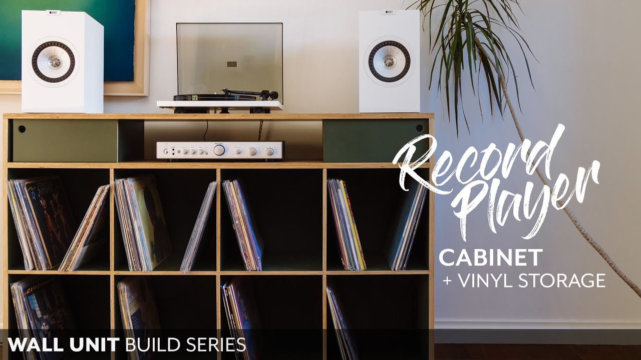Making a Record Player Cabinet with Vinyl Storage - Wall Unit Build Series