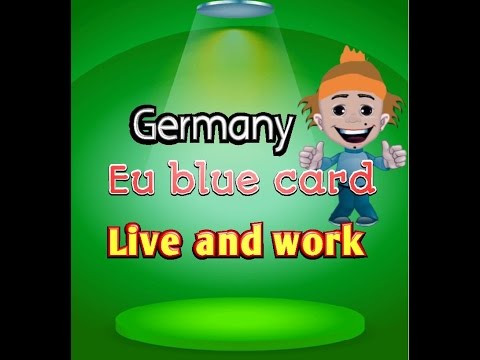 permanent  residence germany/how to apply eu blue card