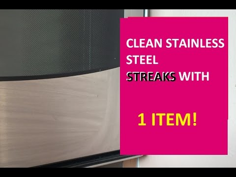 How to Clean Stainless Steel Appliances remove streaks oven fridge Chemical free HOLY GRAIN 1 ITEM!