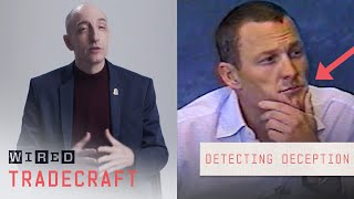 Former FBI Agent Explains How to Detect Lying \u0026 Deception | Tradecraft | WIRED