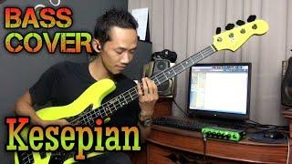 Kesepian - Bass Cover