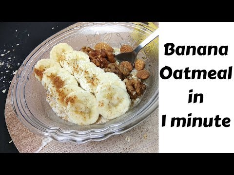 Banana Oatmeal in Microwave Without Milk | 1 Minute Oats Recipe | Healthy Breakfast