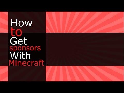 How To Get A Minecraft Sponsor!!
