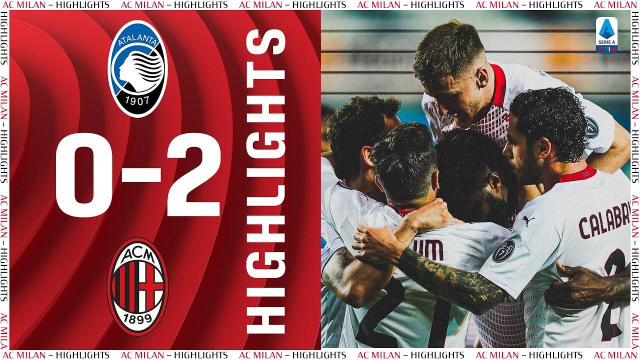 Highlights | Atalanta 0-2 AC Milan | Matchday 38 Serie A TIM 2020/21