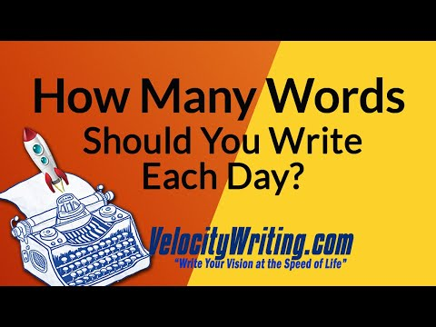 How Many Words Should You Write Each Day?