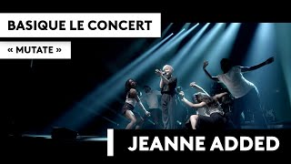 BASIQUE LE CONCERT JEANNE ADDED Mutate