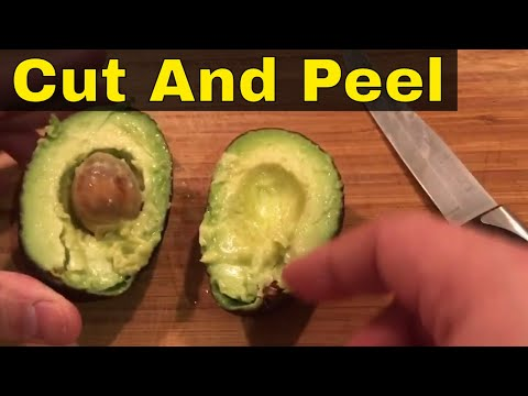 How To Cut And Peel An Avocado-Tutorial