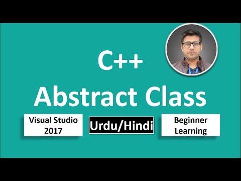 36. C++ in Urdu/Hindi Abstract class Beginners Tutorial vs 2017