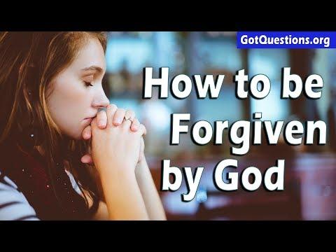 How do I Receive Forgiveness from God? | Prayer for Forgiveness of Sins | GotQuestions.org
