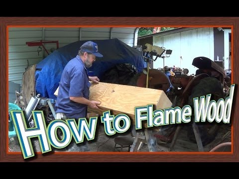 How to Flame Wood
