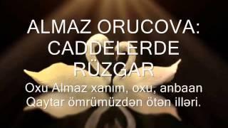 ALMAZ ORUCOVA  CADDELERDE RÜZGAR