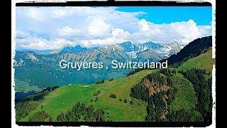 Gruyères , Switzerland