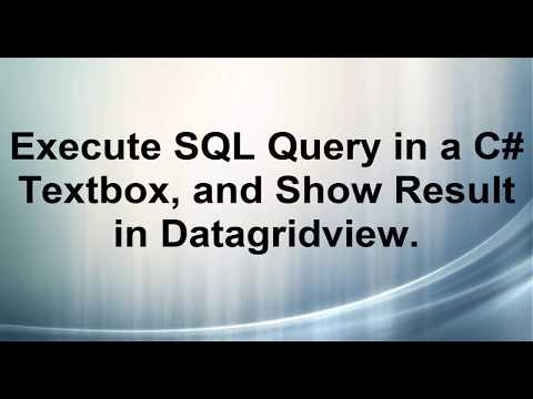 Execute SQL Query in a C# Textbox, and Show Result in Datagridview.