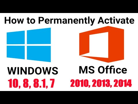 How to Activate Windows 10, 8, 7 and MS Office 2010, 2013 for free