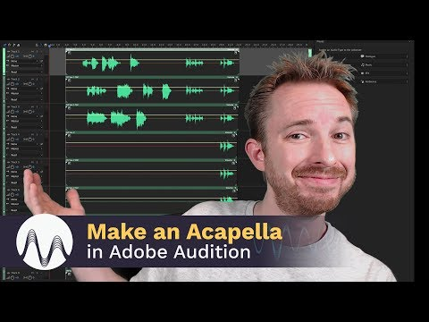 How to Make an Acapella with Adobe Audition