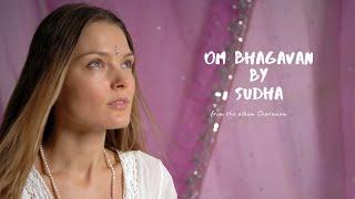 Om Bhagavan - Beautiful soul filled meditation mantra