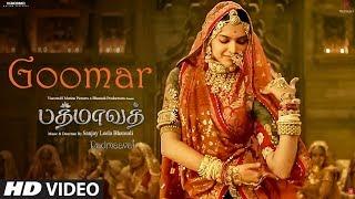 Goomar Video Song | Padmaavat Tamil Songs | Deepika Padukone, Shahid Kapoor, Ranveer Singh