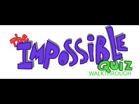The Impossible Quiz Walkthrough 1-100