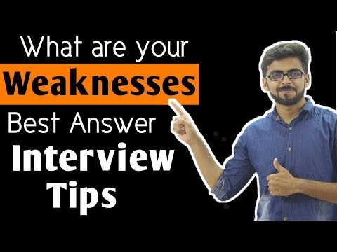 What are your weaknesses best Answer | tell me about your weaknesses | Best Interview Tips