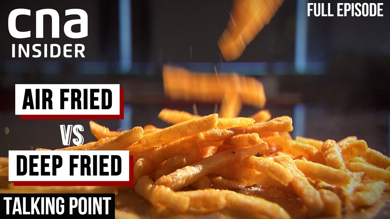 Is Air Fried Food Really Healthier? | Talking Point | Full Episode