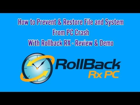 How to Prevent, Restore System & File Crash with Rollback RX