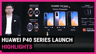 P40, P40 Pro and Pro Plus announced | Huawei launch event highlights