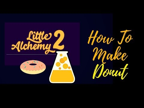 Little Alchemy 2-How To Make Donut Cheats & Hints