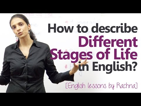 Words to describe different stages of life - English speaking lesson
