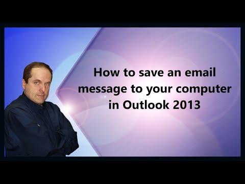 How to save an email message to your computer in Outlook 2013