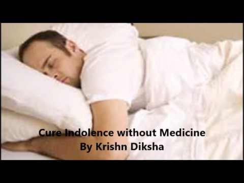 Cure Indolence/Aalas without Medicine By Krishn Diksha